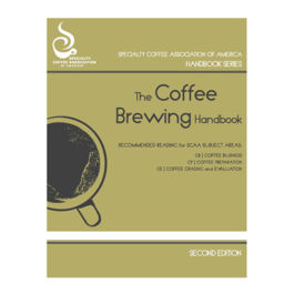 SCAA - Coffee Brewing Handbook