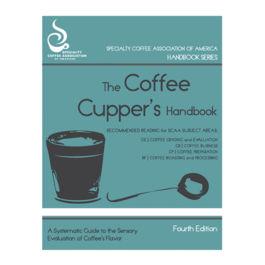 SCAA - Coffee Cupper's Handbook