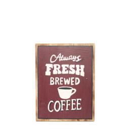 Artworks - Always Fresh Brewed Coffee (Medium - Brown)