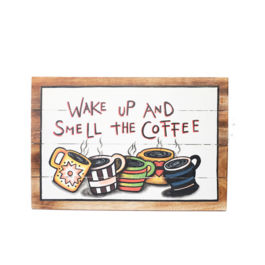 Artworks - Wake Up and Smell Coffee (Large)
