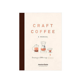 Book - Craft Coffee: A Manual