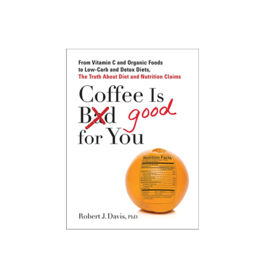 Book - Coffee Is Good for You